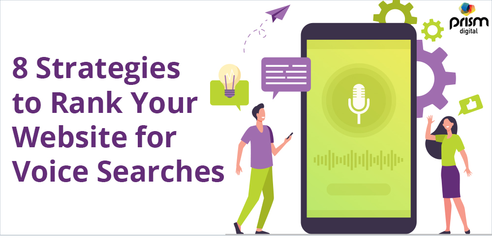 8 Strategies to Rank Your Website for Voice Searches