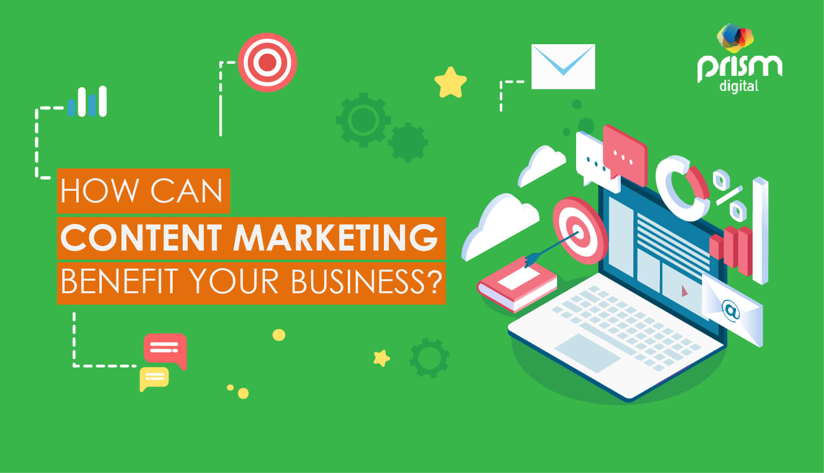 Benefits of Content Marketing for Businesses in 2021