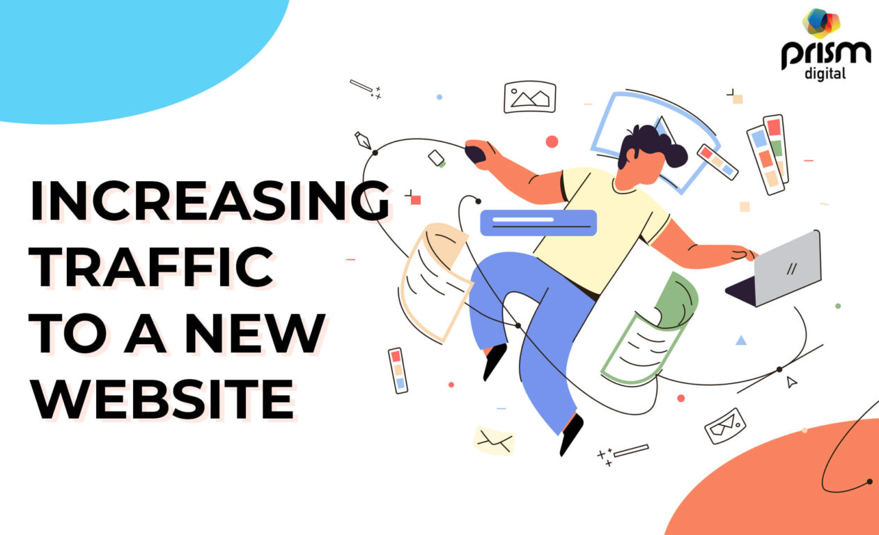 6 Effective Ways to Increase Traffic to a New Website in 2021