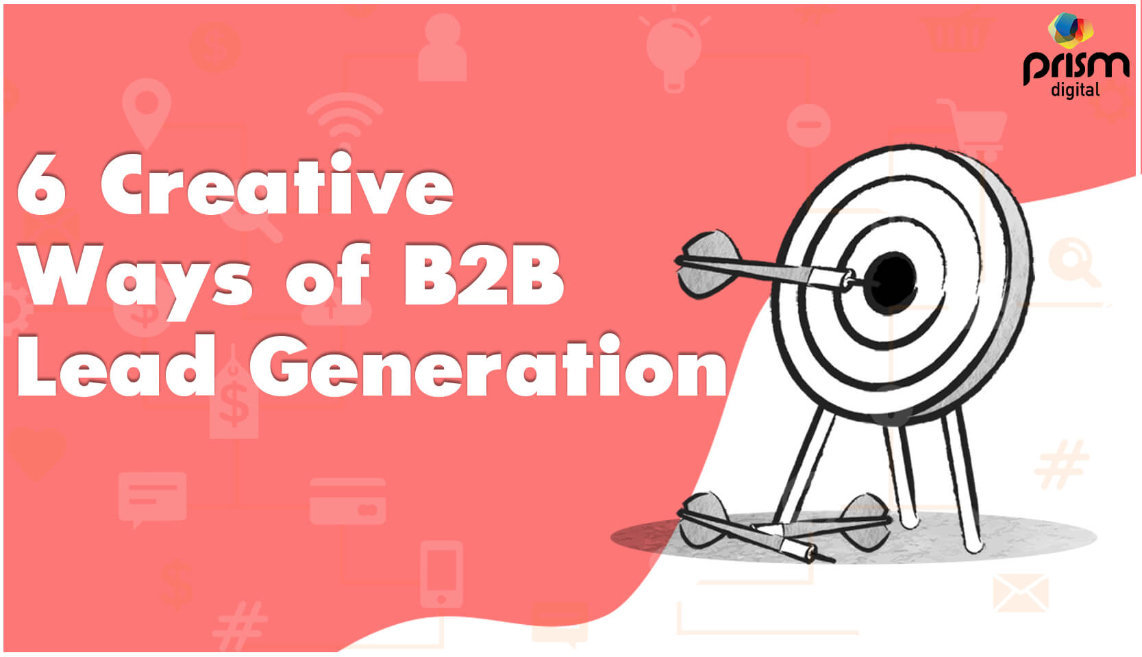 6 Creative Ways of B2B Lead Generation