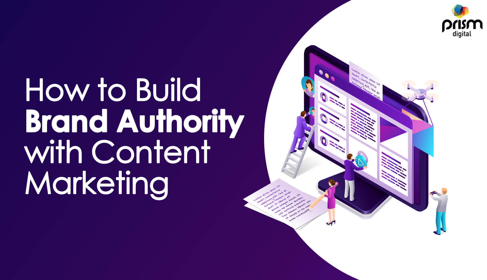 How To Build Brand Authority With Content Marketing