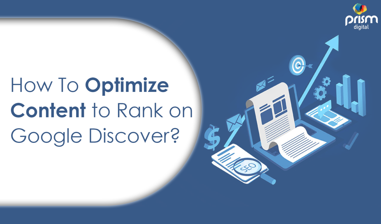 How to Optimize Content to Rank on Google Discover