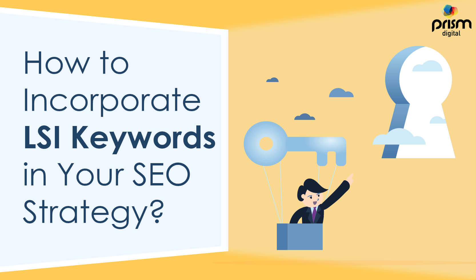 How To Incorporate LSI Keywords In Your SEO Staregy