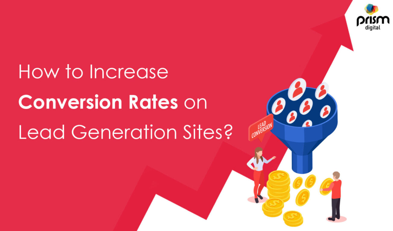 How to increase Conversion Rates Leads generation
