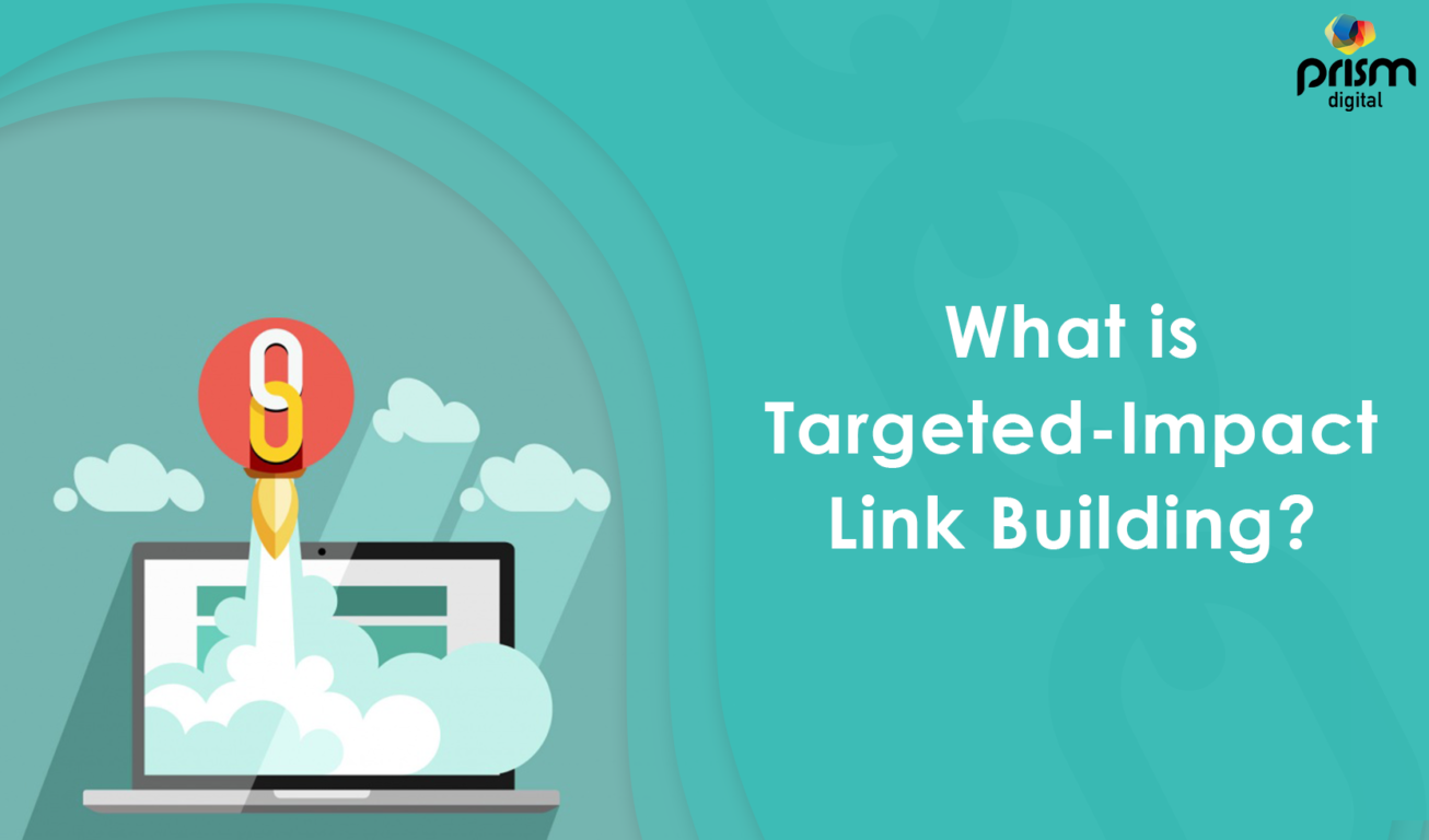 What is Targeted-Impact Link Building