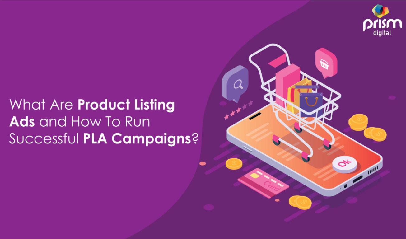 A Detailed Guide to Using Product Listing Ads